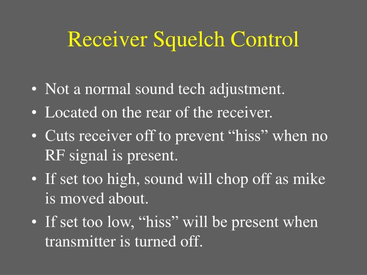 Receiver Squelch Control