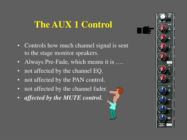 The AUX 1 Control