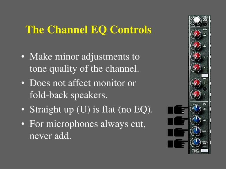 The Channel EQ Controls