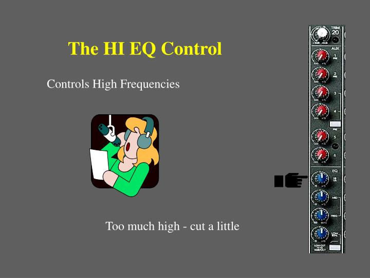 The HI EQ Control