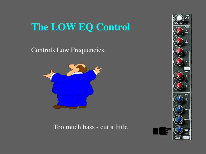 The LOW EQ Control