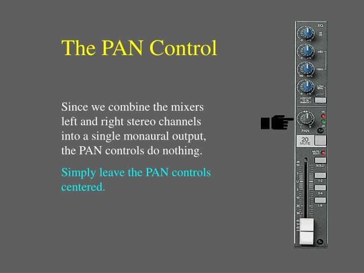The PAN Control