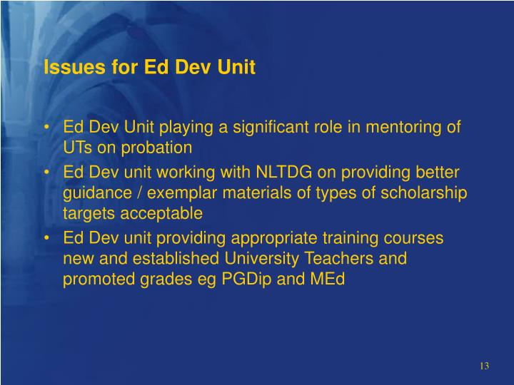 Issues for Ed Dev Unit