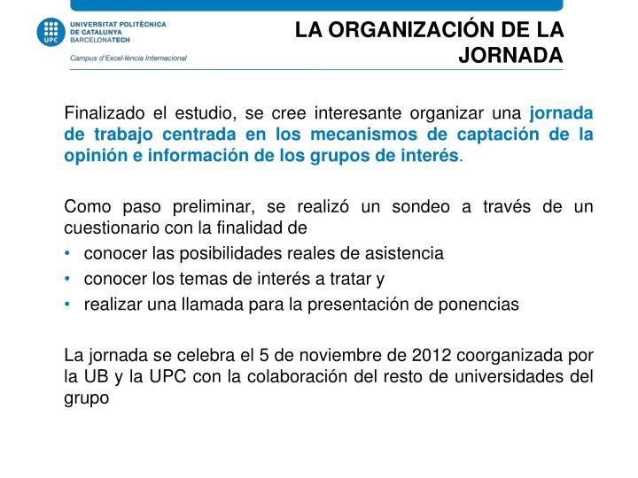 LA ORGANIZACIÓN DE LA JORNADA