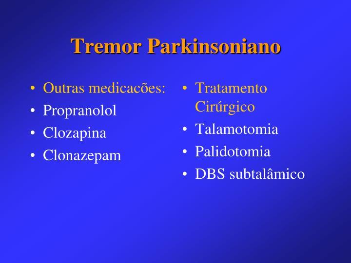 Outras medicacões: