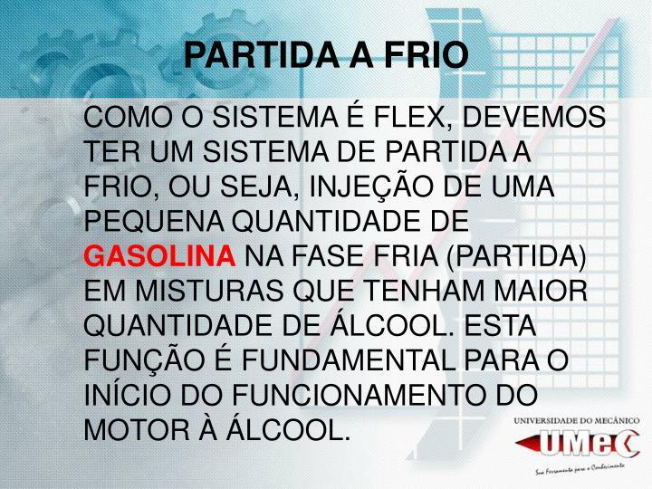 PARTIDA A FRIO