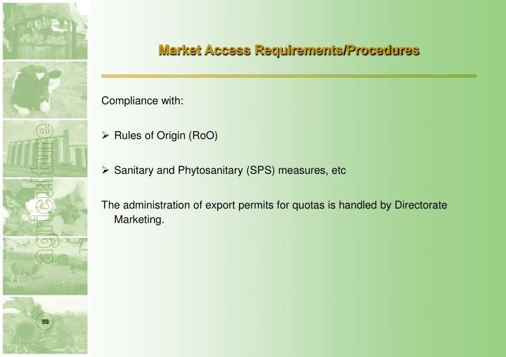 Market Access Requirements/Procedures