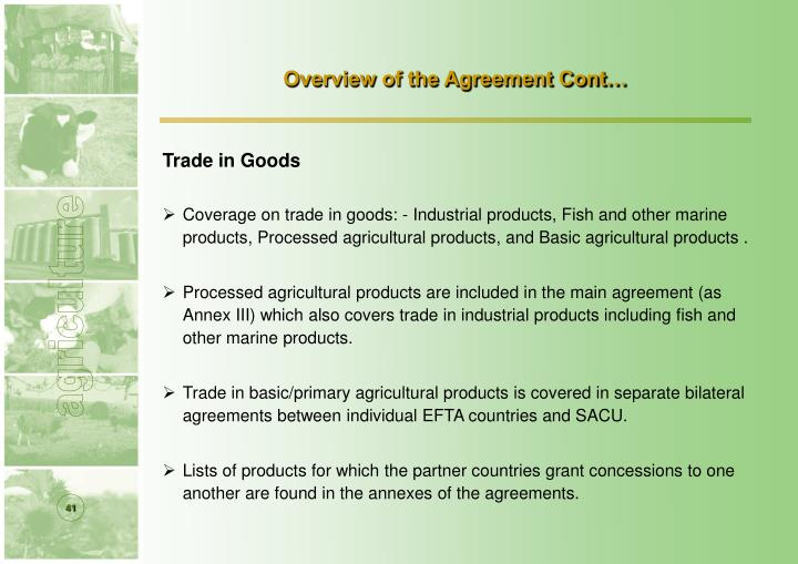 Overview of the Agreement Cont…