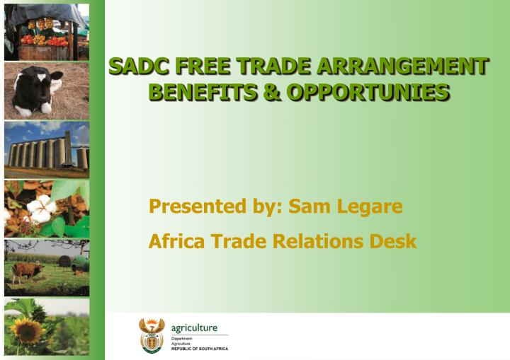 SADC FREE TRADE ARRANGEMENT