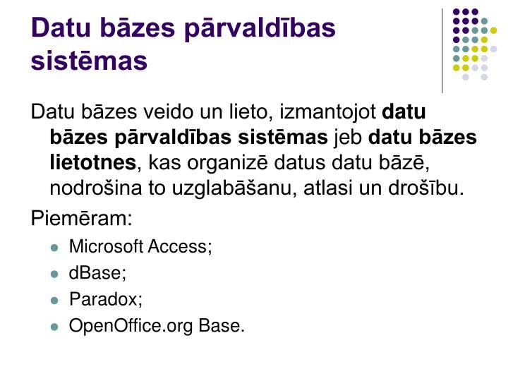 Datu bāzes pārvaldības sistēmas