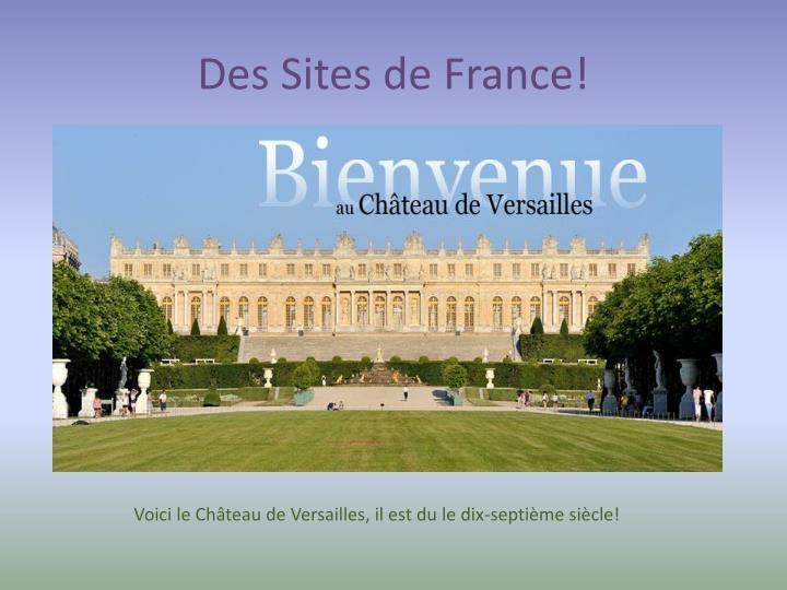 Des Sites de France!