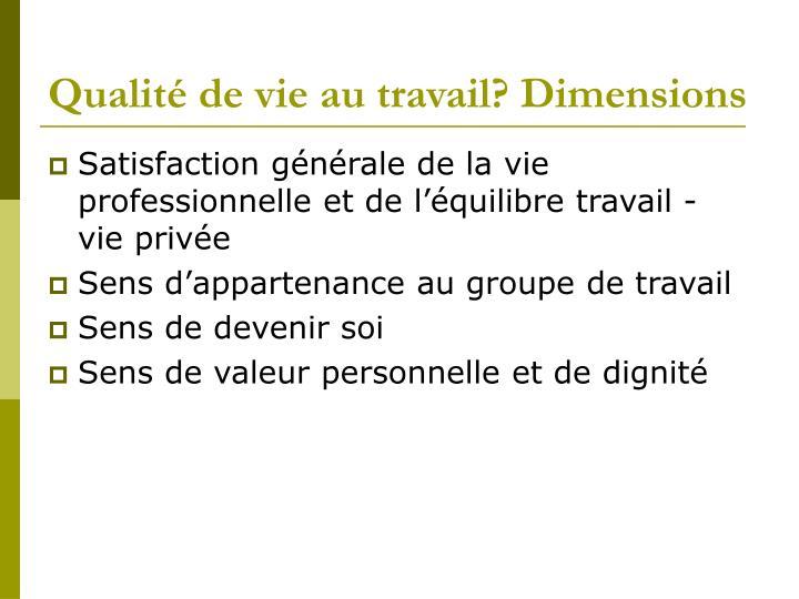Qualité de vie au travail? Dimensions
