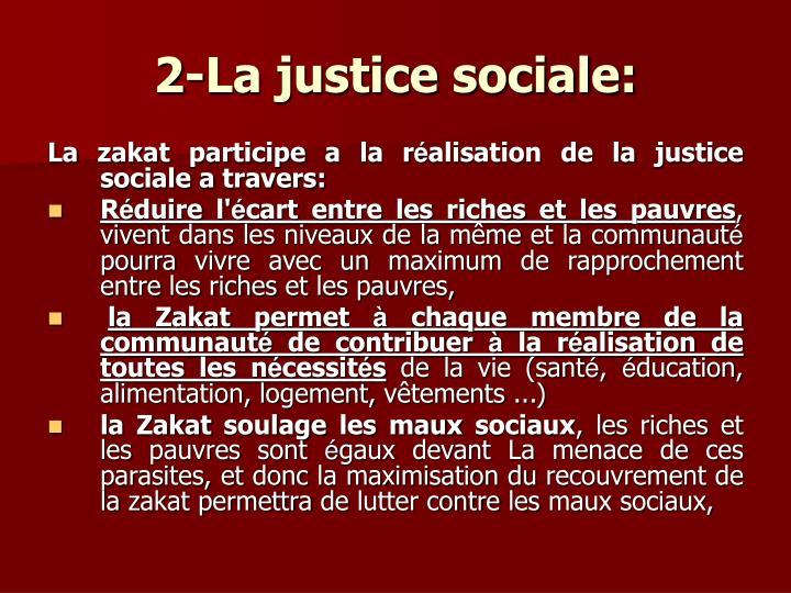 2-La justice sociale: