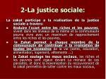 2 la justice sociale