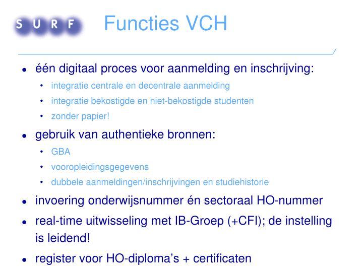 Functies VCH