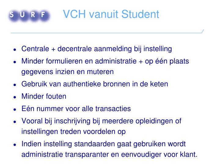 VCH vanuit Student