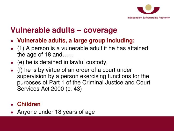 Vulnerable adults – coverage