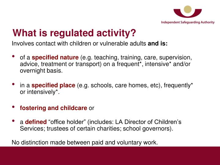 What is regulated activity?