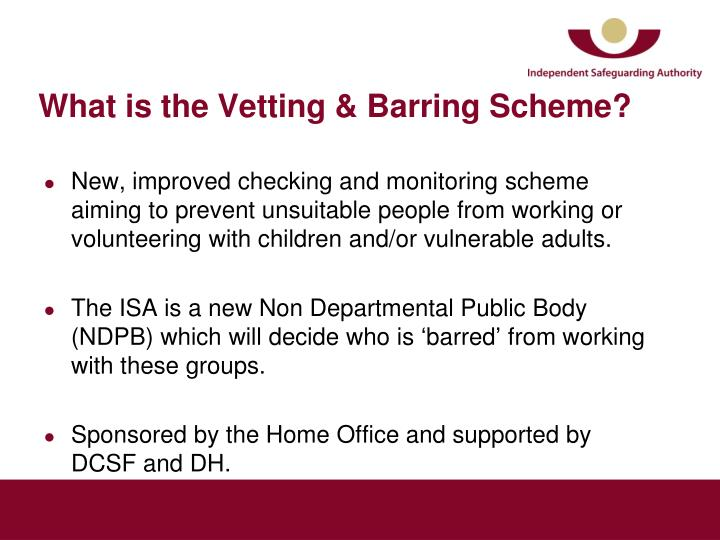 What is the vetting barring scheme