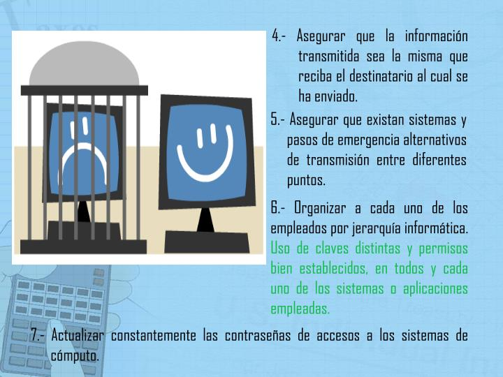 4.- Asegurar que la información