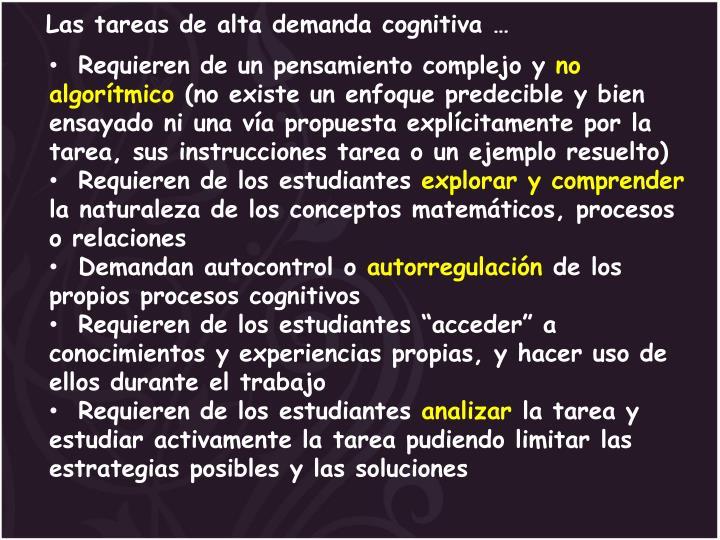 Las tareas de alta demanda cognitiva