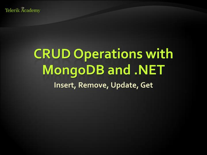 CRUD Operations with MongoDB and .NET