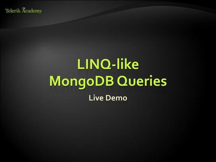 LINQ-like