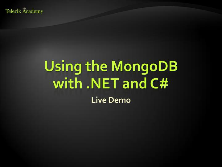 Using the MongoDB