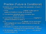 practice future conditional
