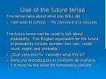use of the future tense