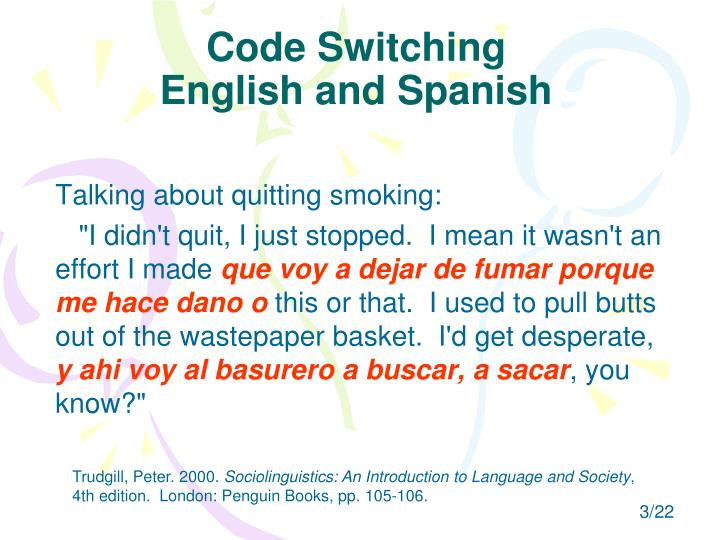 Code switching english and spanish
