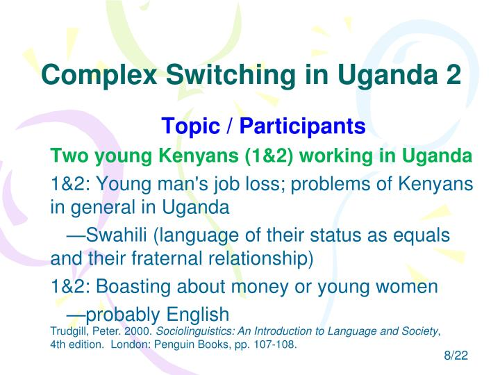 Complex Switching in Uganda 2