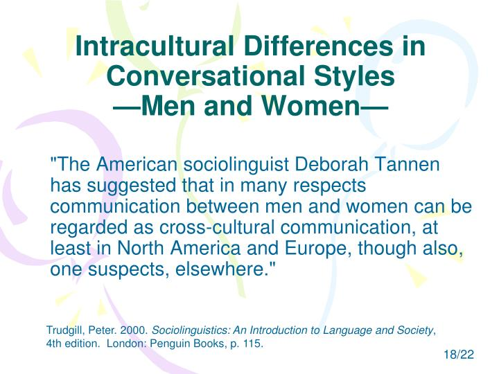 Intracultural Differences in Conversational Styles