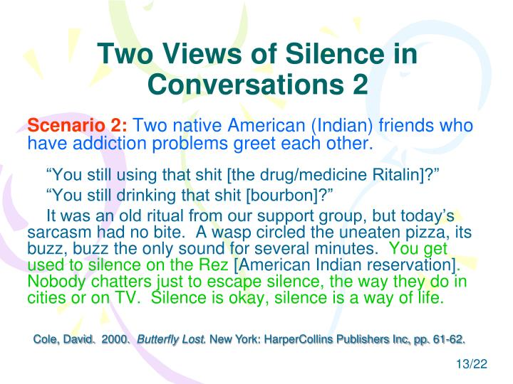 Two Views of Silence in Conversations 2