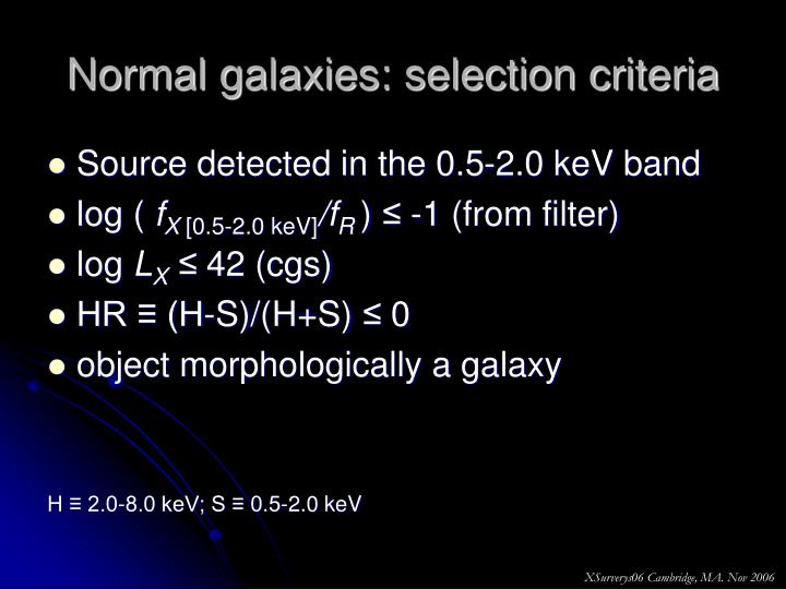 Normal galaxies: selection criteria