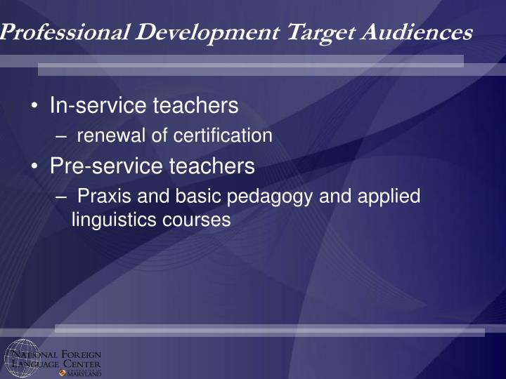 Professional Development Target Audiences