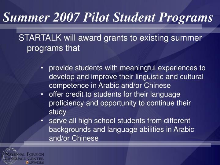 Summer 2007 Pilot Student Programs