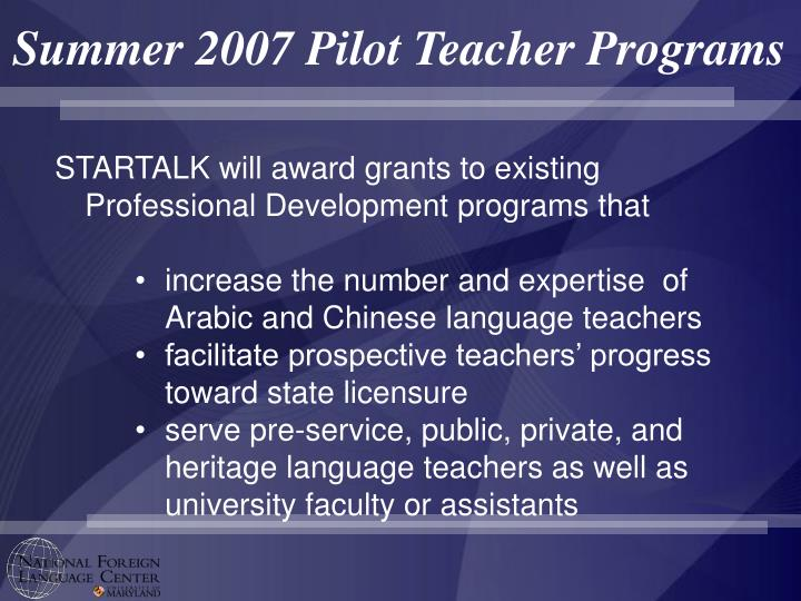 Summer 2007 Pilot Teacher Programs
