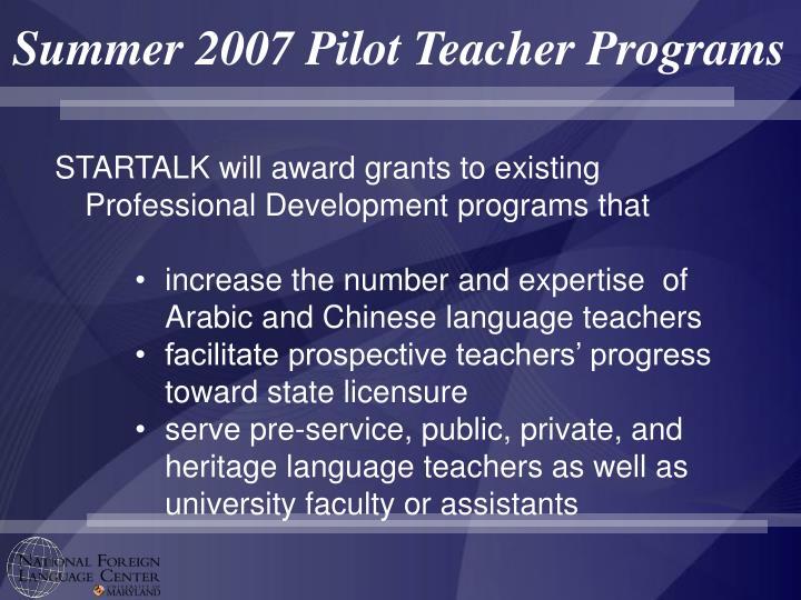 Summer 2007 Pilot Teacher Programs