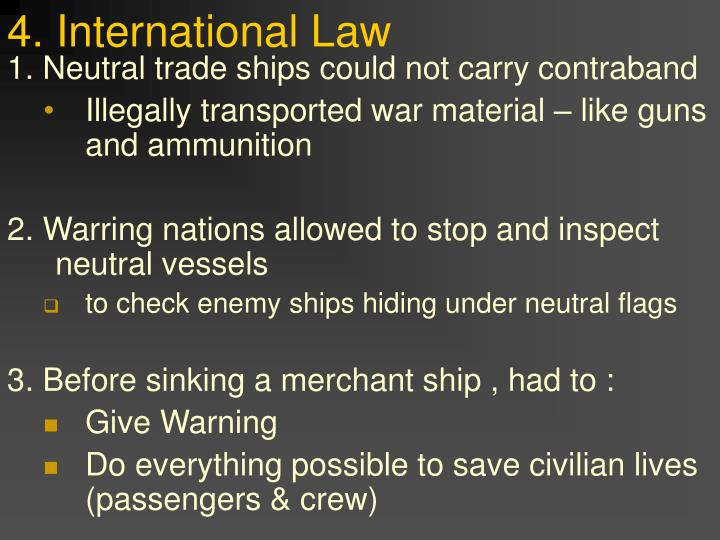 4. International Law