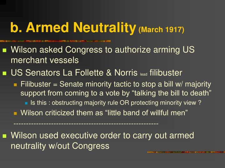 b. Armed Neutrality