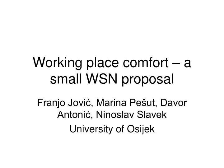 Working place comfort a small wsn proposal