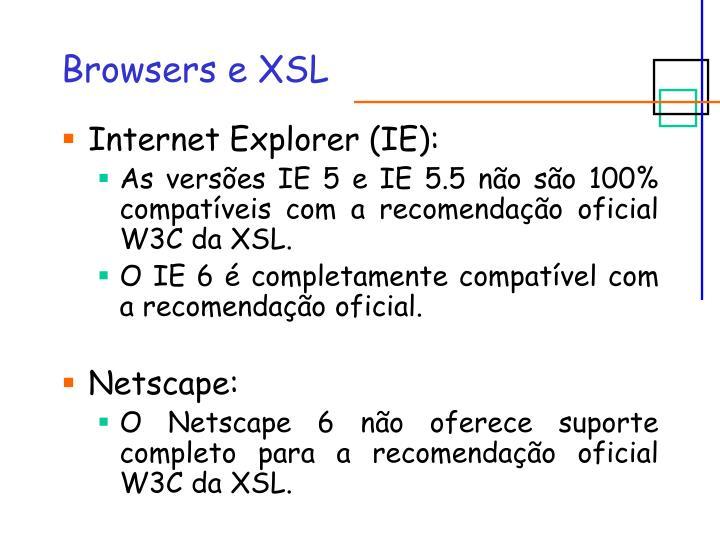 Browsers e XSL
