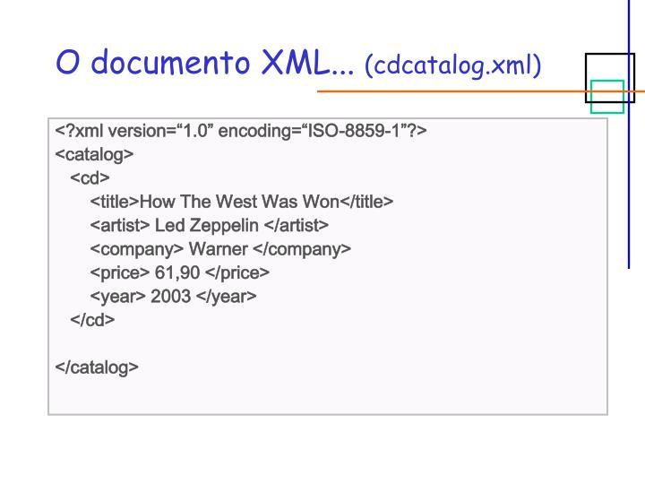 O documento XML...