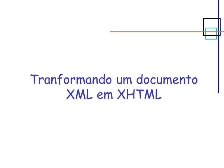 Tranformando um documento XML em XHTML