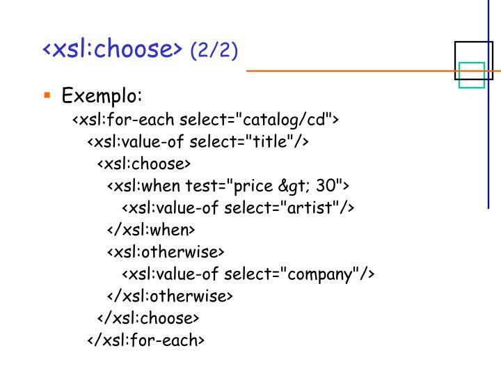<xsl:choose>