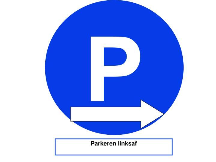Parkeren linksaf