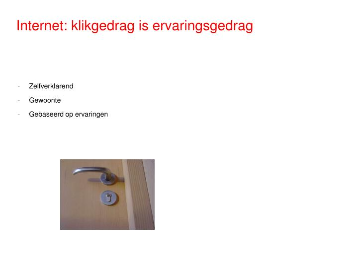 Internet: klikgedrag is ervaringsgedrag