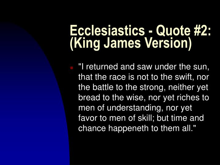 Ecclesiastics - Quote #2: (King James Version)