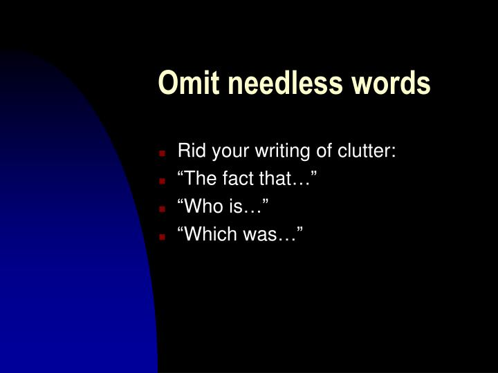 Omit needless words
